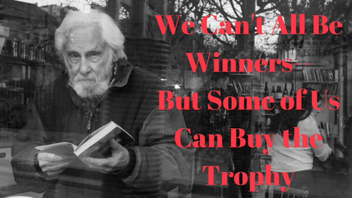 We Can't All Be Winners