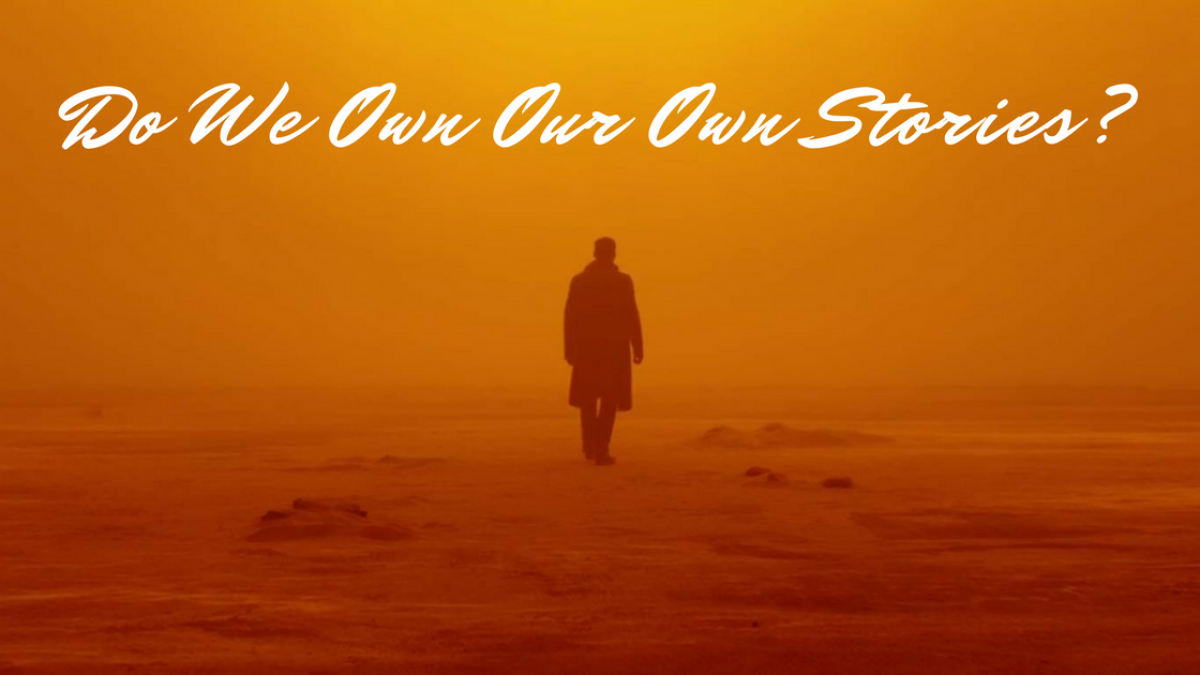do we own our own stories